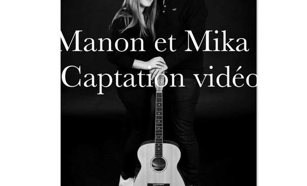 Project visual Manon & Mika - Captation vidéo