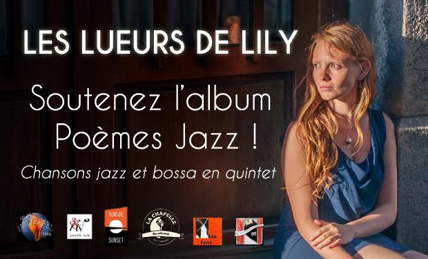 """Visuel du projet Album """"Poèmes Jazz"""" des Lueurs de Lily !"""