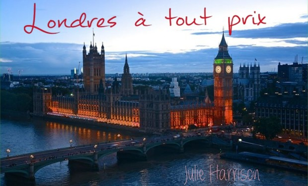 "Visueel van project Publication de ""Londres à tout prix"" de Julie Harrison"