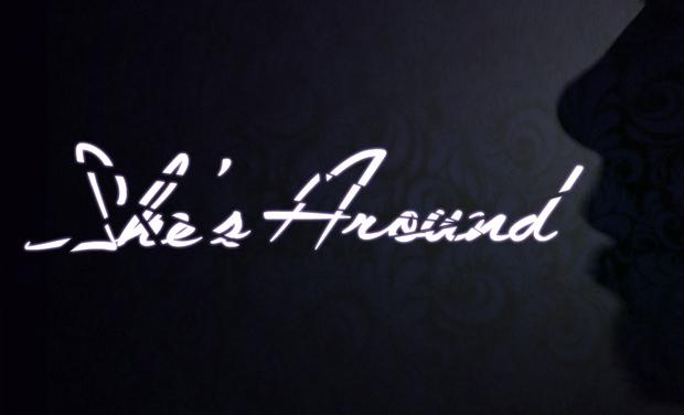 Visuel du projet She's Around - Le court métrage