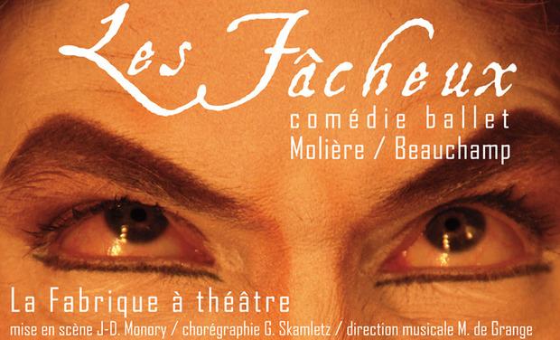 Visuel du projet Les Fâcheux (Molière)