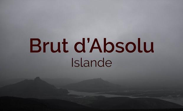 Visueel van project Brut d'absolu - Islande