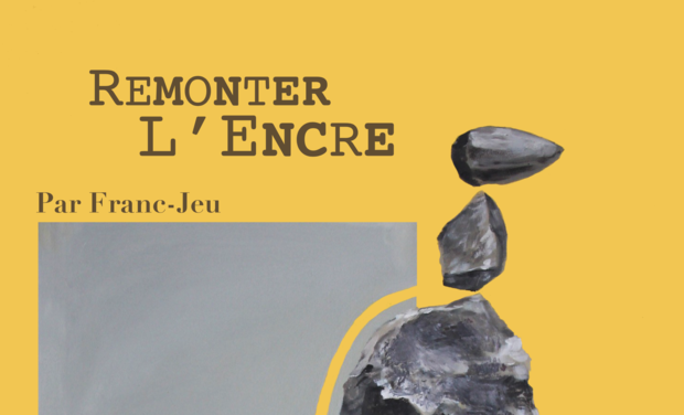 Project visual Remonter l'Encre