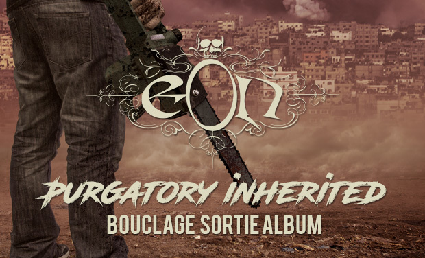 Visuel du projet eOn Purgatory Inherited bouclage sortie album