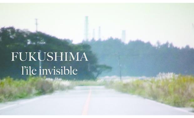 Visuel du projet L'ÎLE INVISIBLE *Fukushima  見えない島