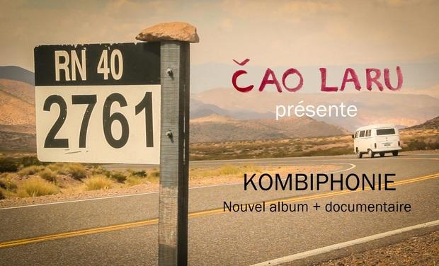 Visuel du projet Čao Laru - Kombiphonie