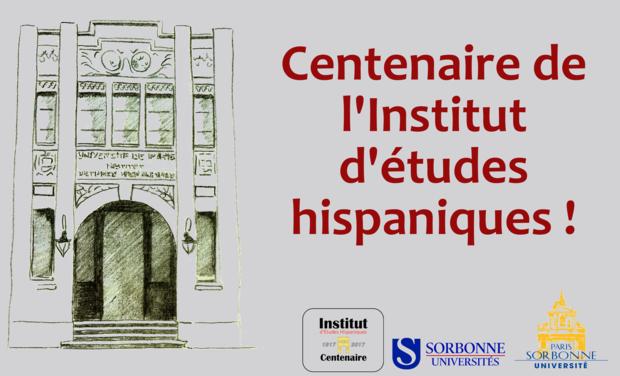 Visuel du projet Centenaire de l'Institut d'études hispaniques de Paris-Sorbonne