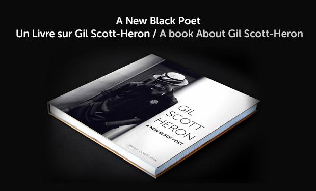 Visuel du projet A New Black Poet un livre sur Gil Scott-Heron