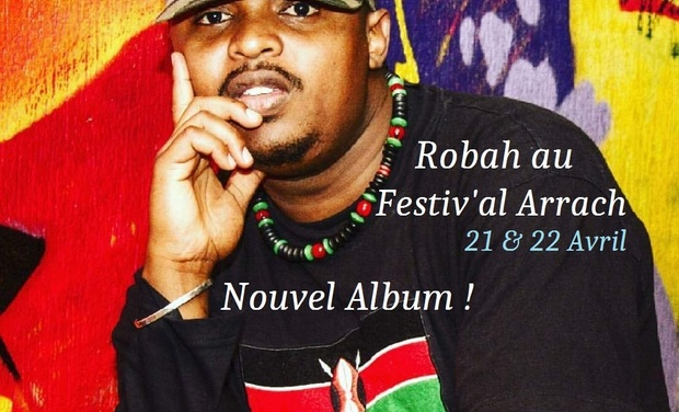 Visuel du projet Robah au Festiv'al Arrach // Nouvel Album // East Africa Rise Up