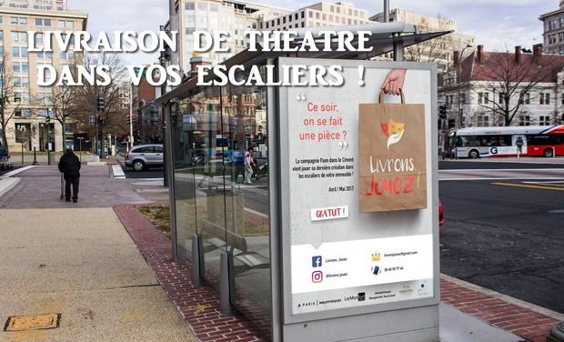 Visuel du projet LIVRAISON DE THEATRE DANS VOS ESCALIERS !