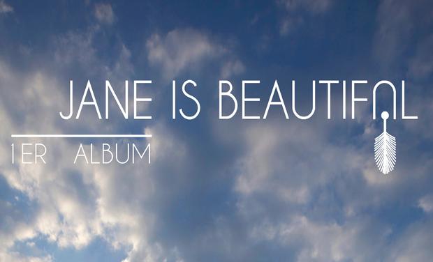Visuel du projet 1er Album - Jane Is Beautiful