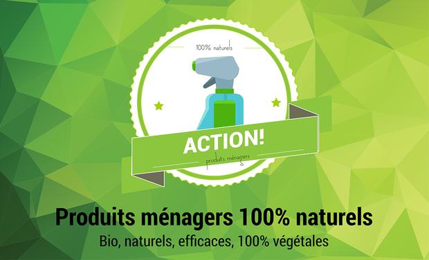 Visuel du projet Produits ménagers 100% naturels - ACTION!