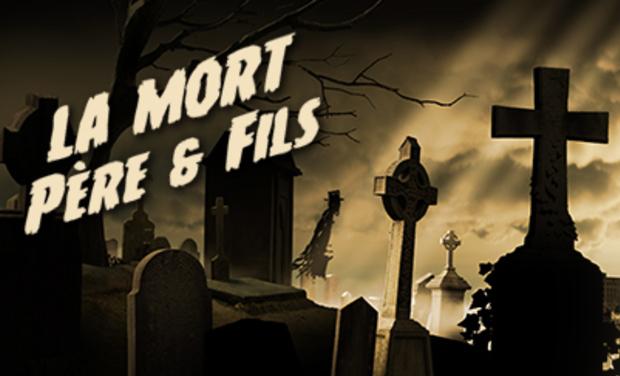 Visuel du projet LA MORT PERE & FILS