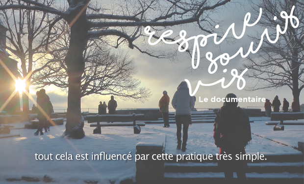 Visuel du projet Respire, Souris, Vis - Le Film