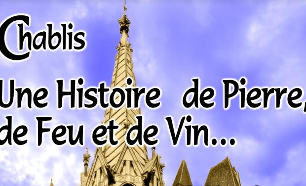Visuel du projet CHABLIS, une histoire de pierre, de feu et de vin