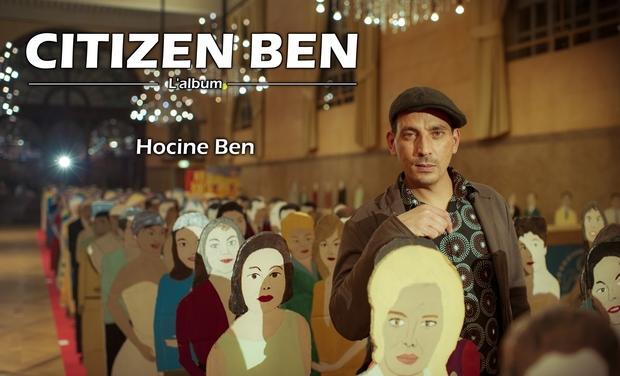 Project visual Citizen Ben, l'album de Hocine Ben