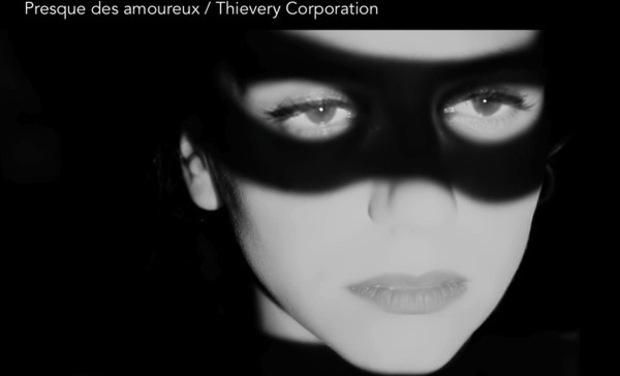 Project visual Presque des amoureux / Thievery corporation