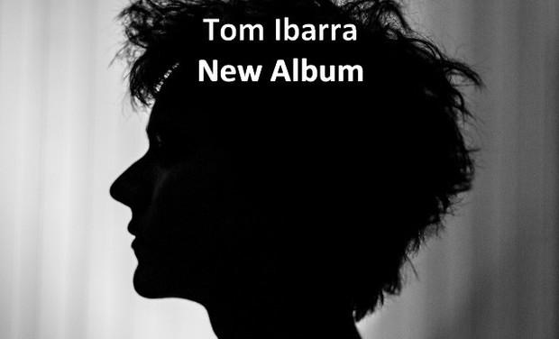 Visuel du projet Tom Ibarra - New album