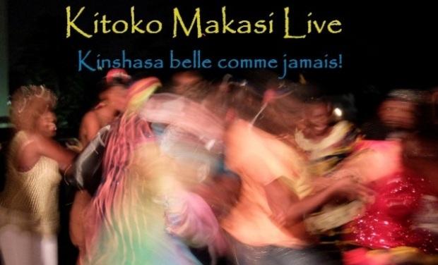 Visuel du projet « Kitoko Makasi Live », Kinshasa intensément belle !