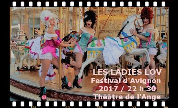 Visuel du projet Les ladies lov au festival d'Avignon 2017