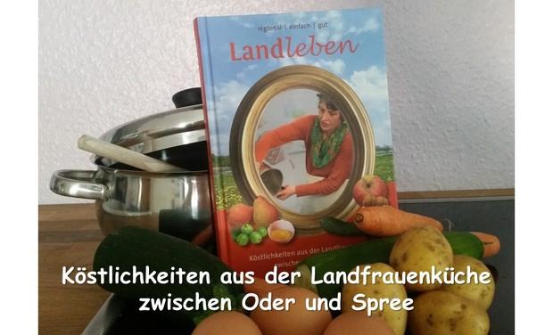 Visuel du projet Köstlichkeiten aus der Landfrauenküche zwischen Oder und Spree