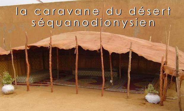 Visueel van project la caravane du désert séquanodionysien