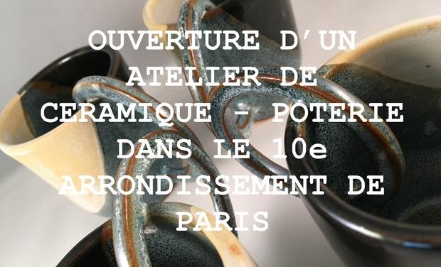 Visueel van project Ouverture atelier poterie - céramique Paris