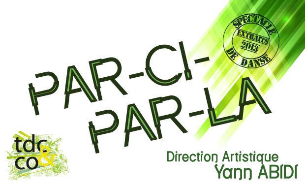 """Visuel du projet """"Par-ci Par-là"""", Yann Abidi. Extraits pièces chorégraphiques 2013, le dimanche 5 mai à 16h."""