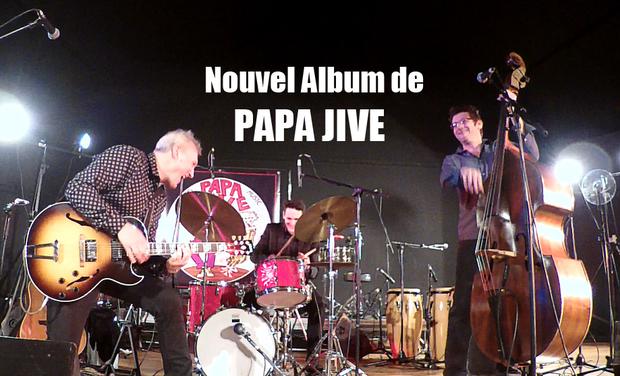 Visuel du projet PAPA JIVE : nouvel album