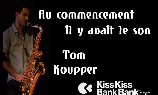 Visuel du projet Nouvel album de Tom Koupper: ''Au commencement il y avait le son''