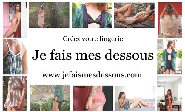 Project visual Je fais mes dessous...créez votre lingerie!!