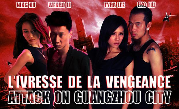 Visuel du projet L'Ivresse De La Vengeance : Attack On Guangzhou City
