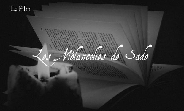 Visuel du projet Les Mélancolies de Sade