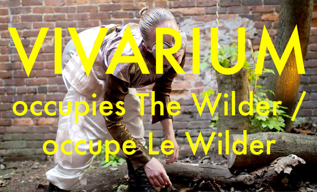 Visuel du projet Vivarium occupies The Wilder! / Vivarium occupe Le Wilder!