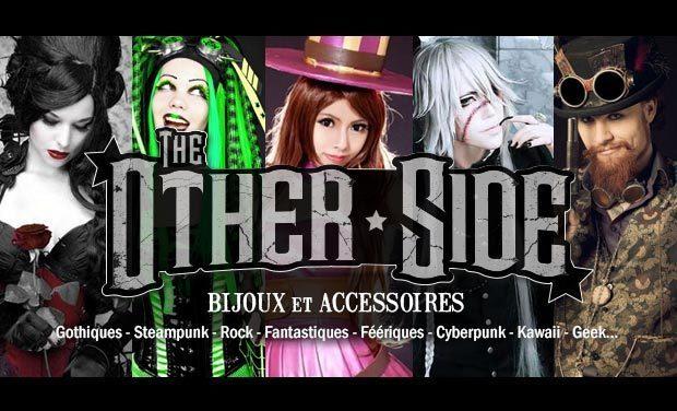 Visuel du projet The Other Side : bijoux et accessoires gothiques, steampunk, fantastiques, geek, rock...et cabinet de curiosité !