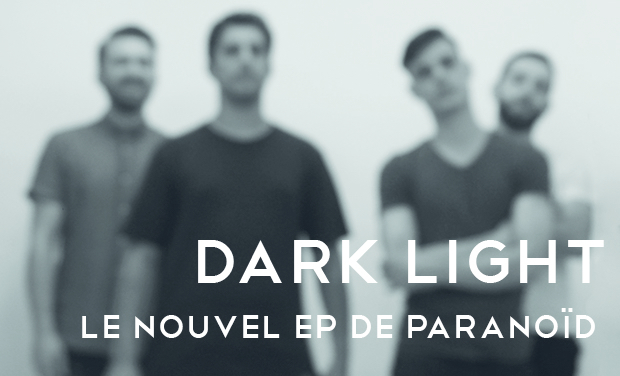 "Project visual Deuxième EP de PARANOÏD ""Dark/Light"""