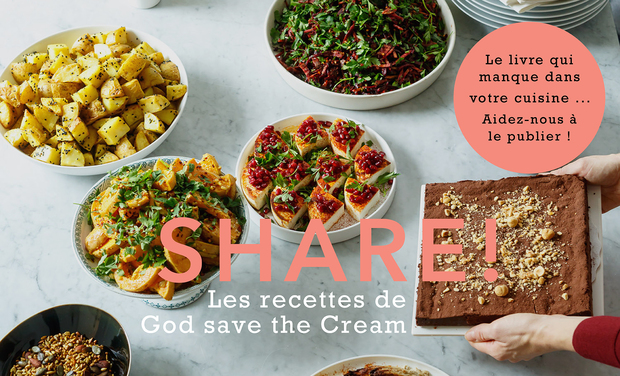 Project visual SHARE! Les recettes à partager de GOD SAVE THE CREAM