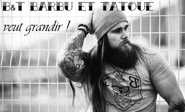 Project visual B&T Barbu et Tatoué veut grandir !