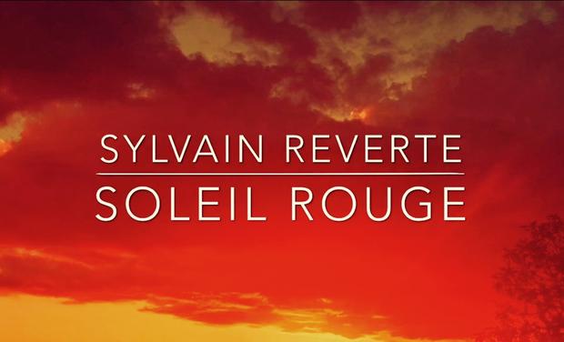 """Visuel du projet Aide à la Promotion de """"Soleil Rouge"""" l'Album de Sylvain Reverte"""