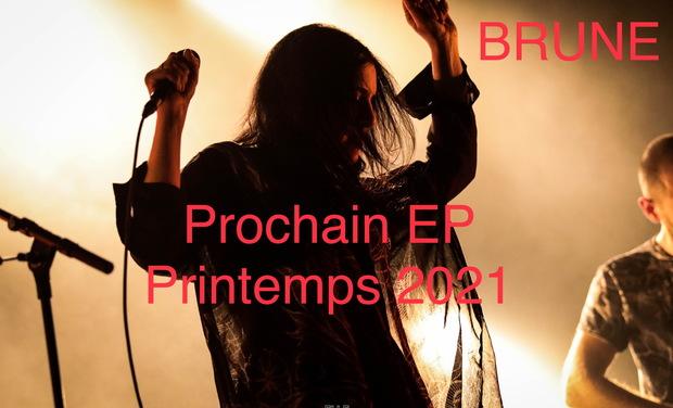 Project visual BRUNE - Enregistrement de mon prochain EP