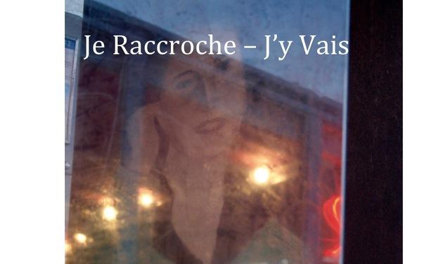 Project visual Je Raccroche - J'y Vais