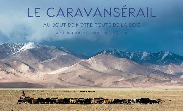 Project visual LE CARAVANSERAIL - Au bout de notre route de la Soie