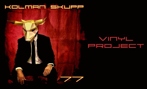 "Visuel du projet Sortie vinyle de l'album ""77"" de KOLMAN SKUPP"