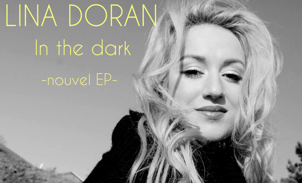 "Project visual Lina Doran / Finalisation nouvel EP ""In the Dark"""