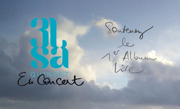 Visuel du projet 3lsa > 1st Album LIVE de surcroît !
