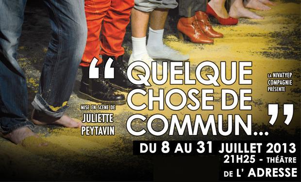 """Visuel du projet """"Quelque chose de commun..."""" au Festival d'Avignon 2013"""