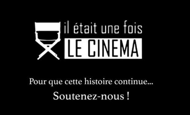 """Visuel du projet Aidez """"Il était une fois le cinéma"""" !"""