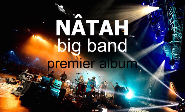 Project visual 1er Album Nâtah Big Band