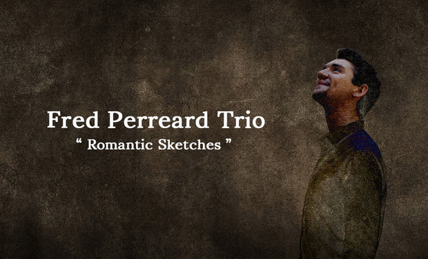 Project visual Frédéric Perreard Trio / Romantic Sketches