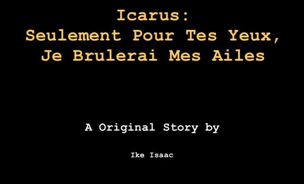 Visuel du projet Icarus: pour tes yeux, je brulerai mes ailes